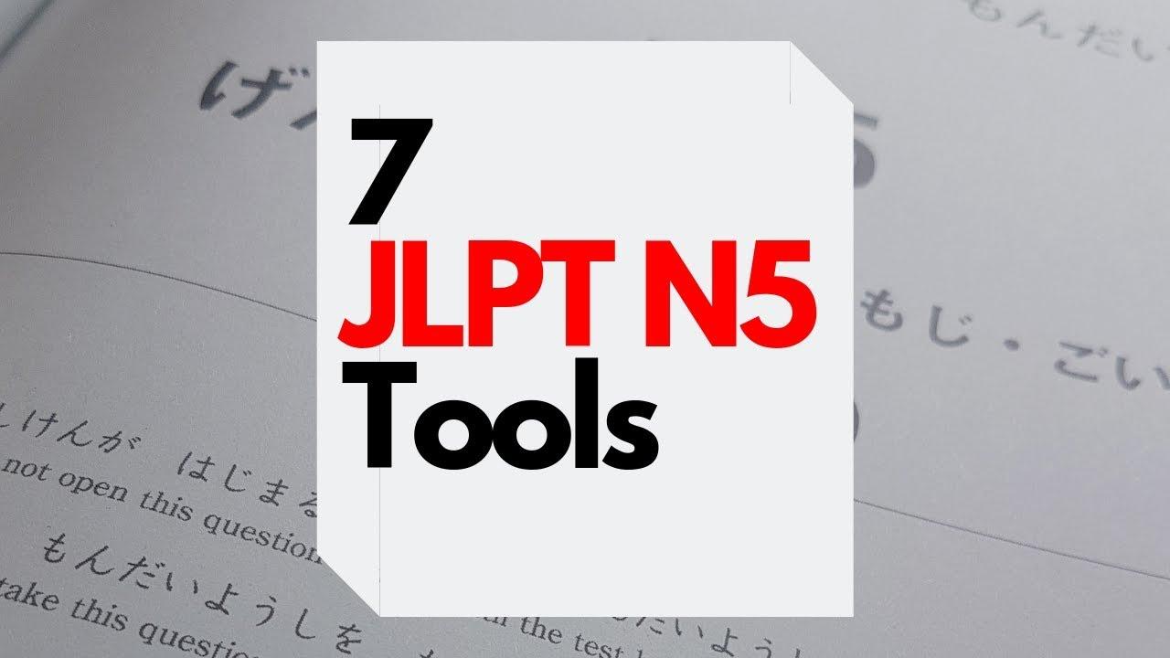 7 tools I used to pass the JLPT N5 - Jamaipanese