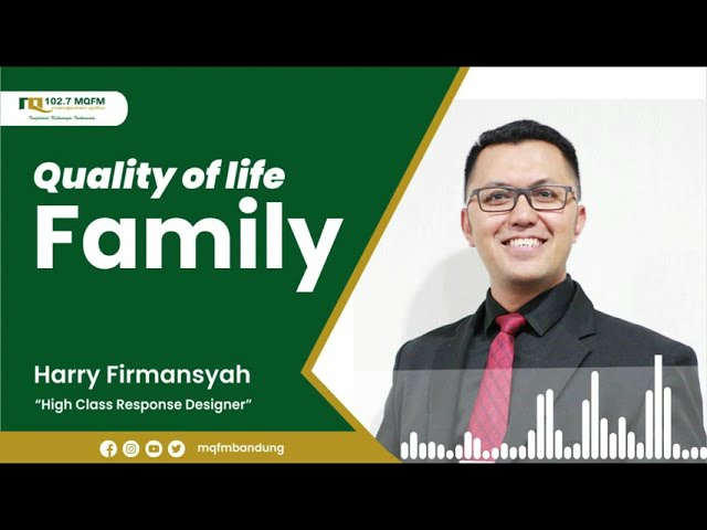 QUALITY OF LIFE FAMILY
