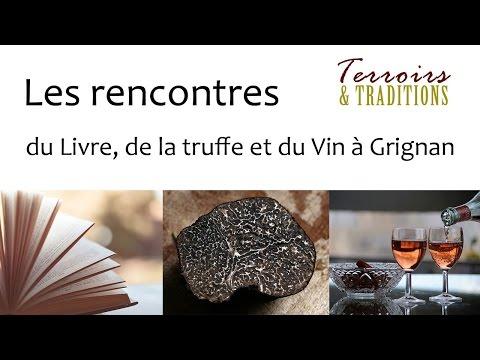 Terroirs & Traditions au Châ¢teau de Grignan - Le livre, la Truffe et le Vin