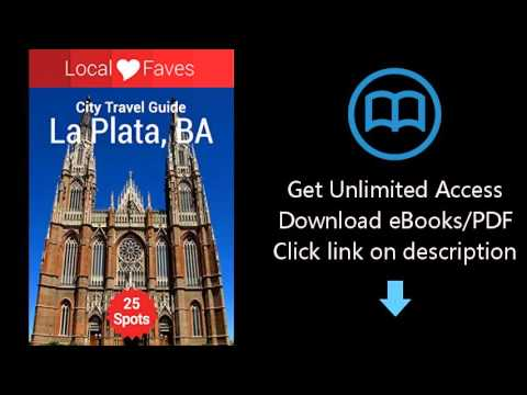 Discovering La Plata: Make the most of your travel to Buenos Aires (Guidelet Guides)