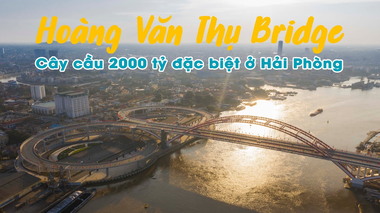 Cầu Hoàng Văn Thụ ở Hải Phòng Độc Đáo đến mức khiến nhiều người liên tưởng dù mới lần đầu nhìn thấy
