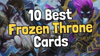 The 10 Best Knights of the Frozen Throne Cards - Hearthstone