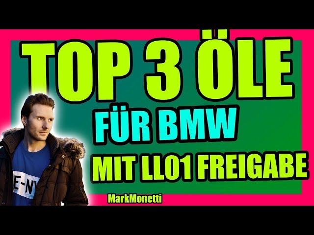 Top 3 BMW Öle | Wo ist die LL01 Freigabe? | MarkMonetti