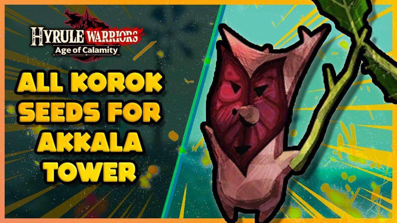 All Korok Seeds For Akkala Tower Hyrule Warriors Age Of Calamity Youtube