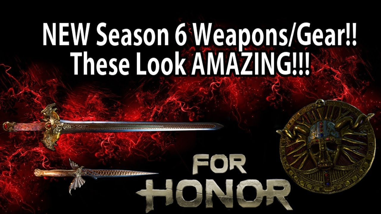 For honor new season 6 weapons gear these look amazing youtube - When is for honor season 6 ...