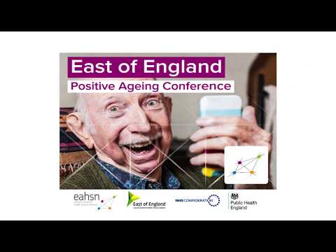 Eastern AHSN Positive Ageing Conference