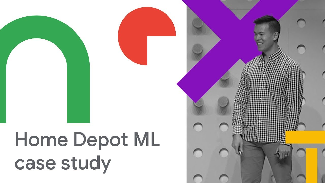 The Value Proposition for Using ML in Brick-and-Mortar Retail Stores: Home  Depot (Cloud Next '18)