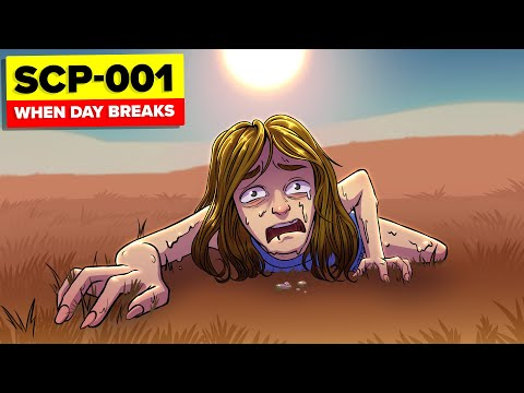 SCP-001 - When Day Breaks (SCP Animation) |