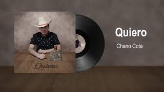 Chano Cota - Quiero (Audio)