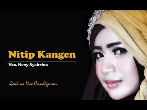 Nitip Kangen - Voc. Neny Syahrina | Qasima 2017