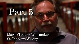 The Meaning of Wine with St Innocent Winemaker Mark Vlossak.  UW051