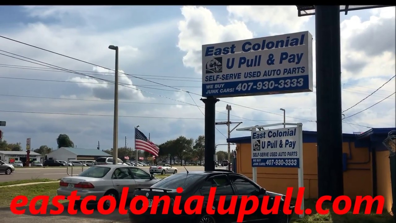 EAST COLONIAL U PULL AND PAY - YouTube