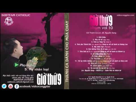 Album vol 10 | Giờ thứ 9 - Lm. JB Nguyễn Sang