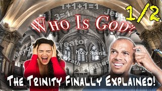 WHO IS GOD? Trinity vs Monotheism vs Tritheism 1/2