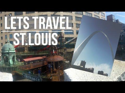 St. Louis, Missouri | Let's Travel