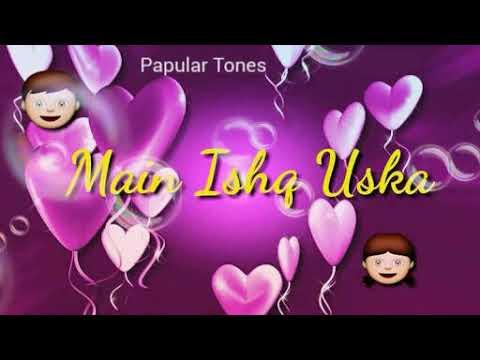 Main Ishq Uska Woh Aashiqi H meri | Vicky Singh | Ringtone |