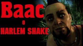 Ваас о Harlem Shake