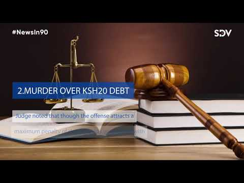 Murder over Sh20 debt,Matiang'i faults age of sex consent ,Uhuru allies defends Tuju|#NewsIn90