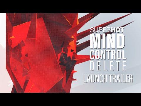 SUPERHOT: MIND CONTROL DELETE | Launch Trailer | Out Now