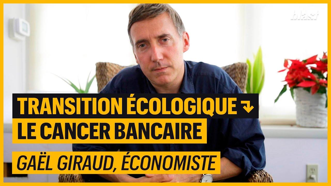 TRANSITION ÉCOLOGIQUE : LE CANCER BANCAIRE