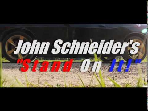 John Schneider's Stand On It Promo 01