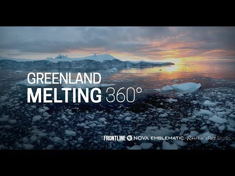 Greenland Melting (360°)