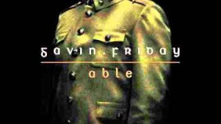 Gavin Friday - Able