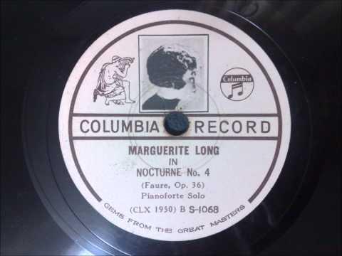 Marguerite Long - Fauré - Nocturne No 4 Op.36
