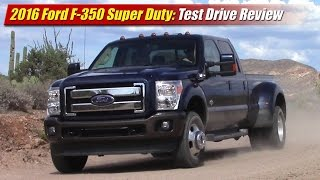 2016 Ford F-350 Super Duty Test Drive Review