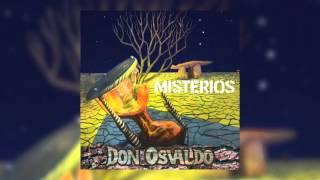 Don Osvaldo - Misterios (Nuevo disco de Estudio 2015)