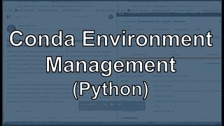 Environment Management with Conda (Multiple Python Versions, Configuring Jupyter Notebooks)