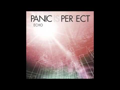 Panic Is Perfect - Echo (Official Audio)