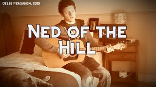 Ned of the Hill