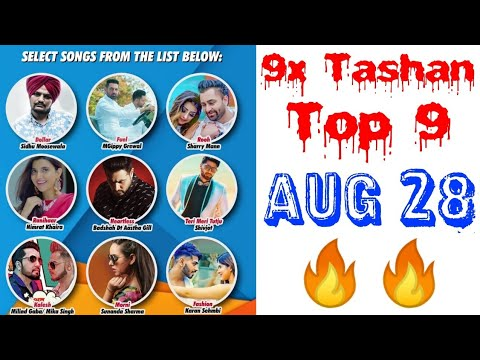 9x Tashan Top 9 | Songs List with a Short Video with Points | Aug 28 | Subscribe for Another Week |
