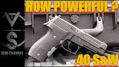 HOW POWERFUL Is IT? .40 S&W