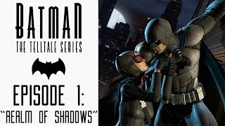 "Batman: The Telltale Series - Let's Play - Episode 1: ""Realm Of Shadows"" (FULL EPISODE)"