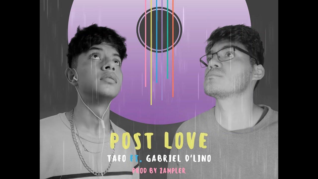 Download Post Love - Tafo ft Gabriel D'lino