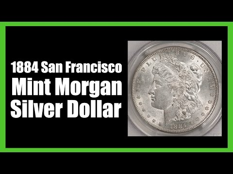 Morgan Silver Dollars - 1884 Morgan Silver Dollar (San Francisco Mint)