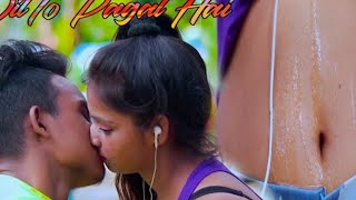 Dil To Pagal Hai Dil Diwana Hai Full video song cute love story