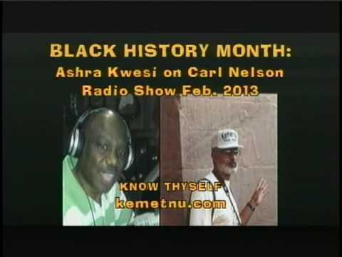 Ashra Kwesi Interview - Black History, the Untold Story