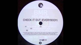 (1999) B.M.R. feat. Felicia - Check It Out! (Everybody) [Boris Dlugosch & Michi Lange Nu Club Mix]