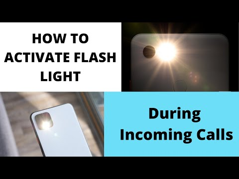 How To Activate Flash Light During Incoming Calls