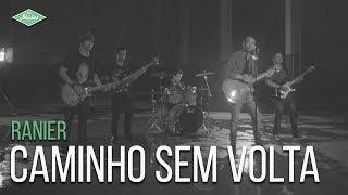 Ranier - Caminho Sem Volta (Videoclipe Oficial)