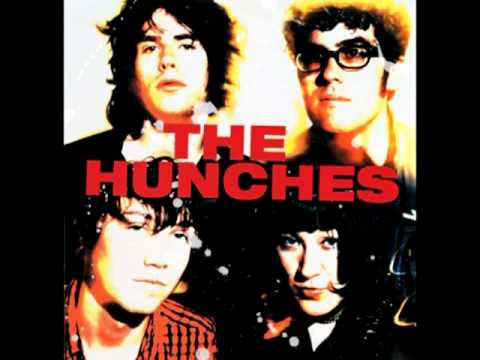 the Hunches - Let Me Be