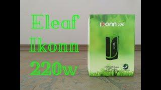 Обзор Eleaf Ikonn 220w | Убийца конкурентов
