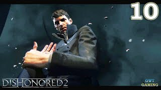 Dishonored 2 - Discover Delilah's Secrets - Gameplay Walkthrough Part 10 No