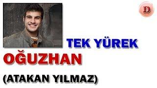 Oğuzhan Özgür Kimdir Tek Yürek Oyuncuları Atakan Yılmaz TRT 1