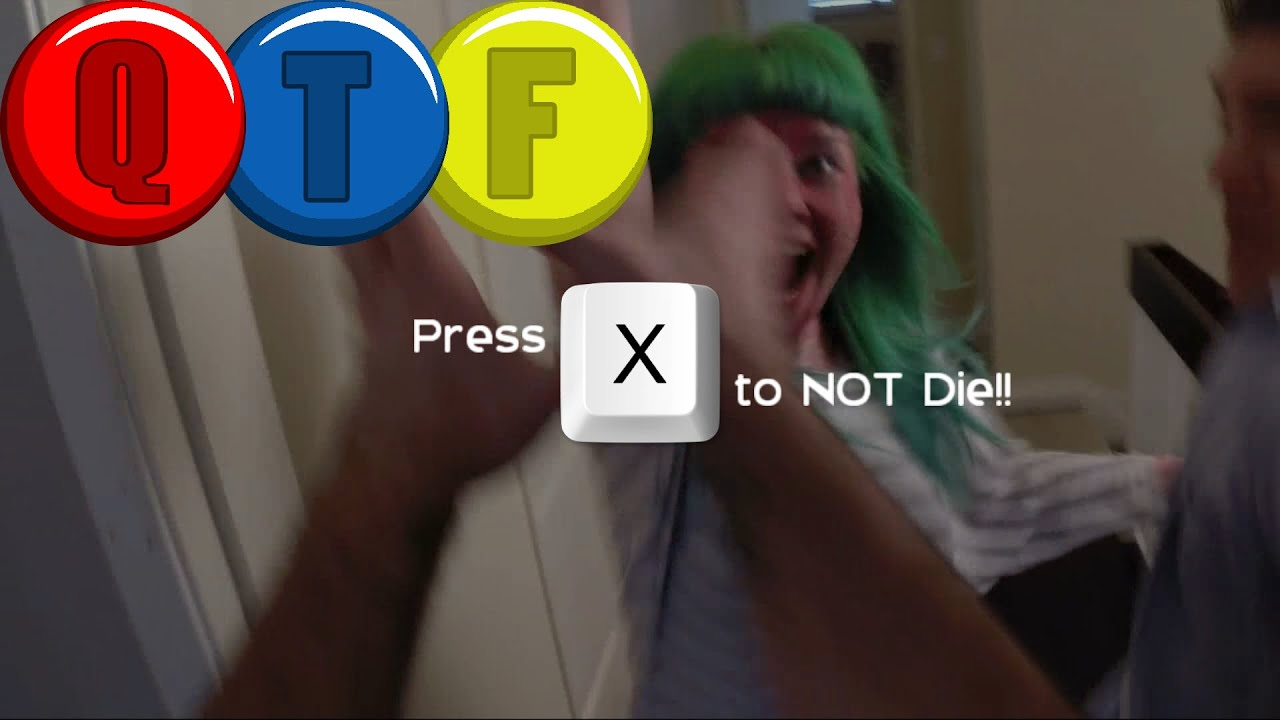 Press X To Not Die Qte Fails Youtube