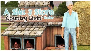 The Sims 3 Store: Country Livin' Review