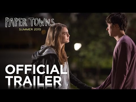 Paper Towns   Official Trailer [HD]   20th Century FOX